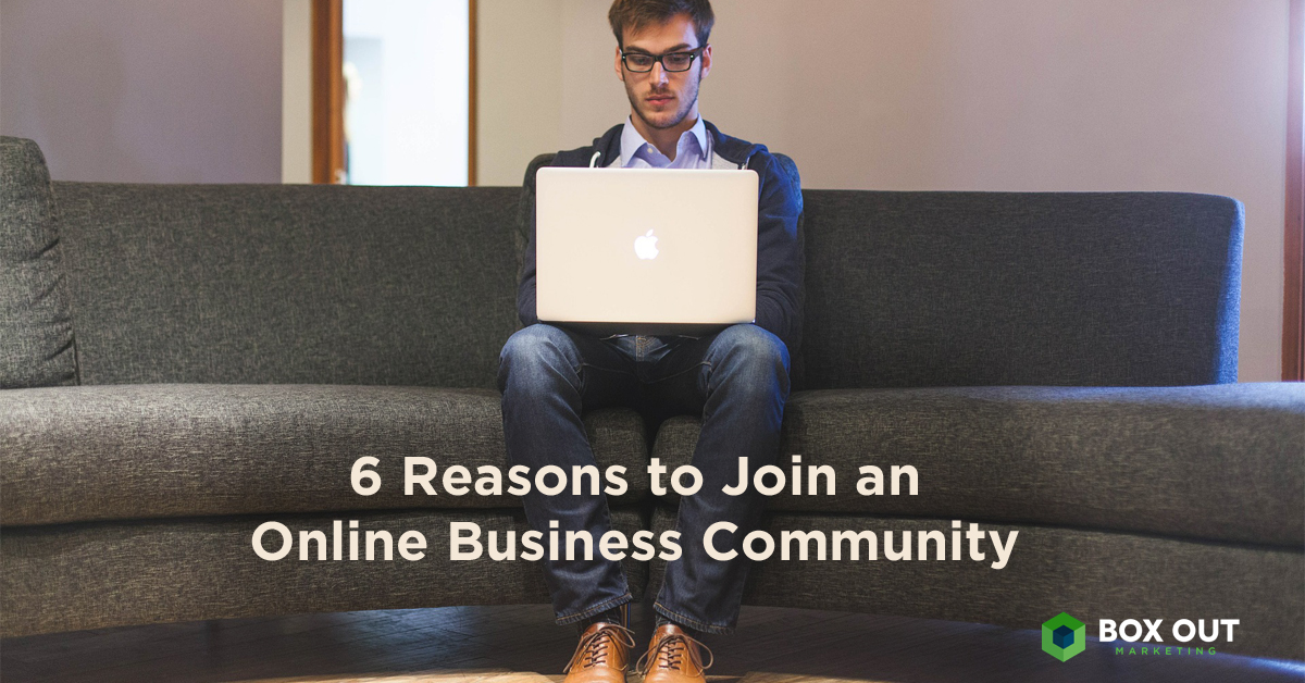 6 Reasons to Join an Online Community copy
